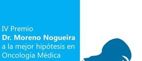 PREMIO DR. MORENO NOGUEIRA A LA MEJOR HIPÓTESIS EN ONCOLOGÍA MÉDICA
